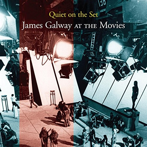 Quiet on the Set: James Galway at the Movies - James Galway