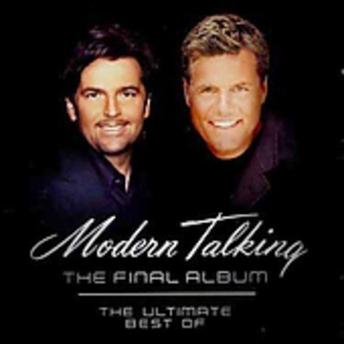 the final album the ultimate best of modern talking. Black Bedroom Furniture Sets. Home Design Ideas