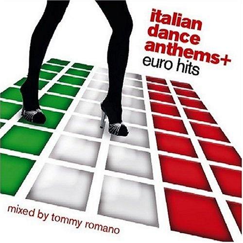 Italian Dance Anthems + Euro Hits