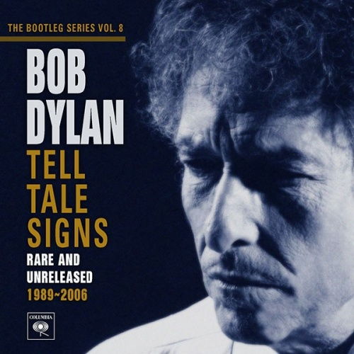 The Bootleg Series, Vol. 8: Tell Tale Signs - Rare and Unreleased 1989-2006