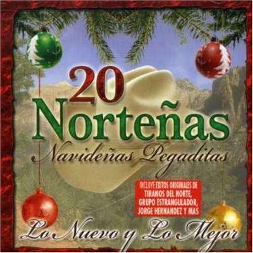 20 Norteñas Navideñas. Lo Nuevo y Lo Mejor