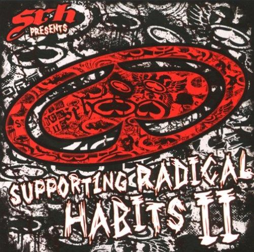 SRH Presents: Supporting Radical Habits, Vol. 2