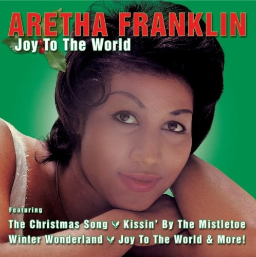 Joy to the World - Aretha Franklin | Songs, Reviews, Credits ...