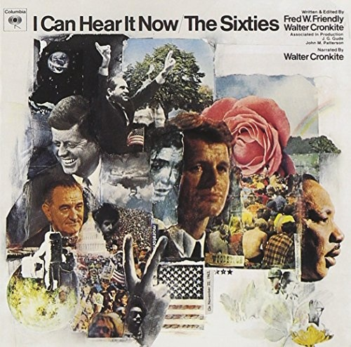 I Can Hear It Now/The Sixties
