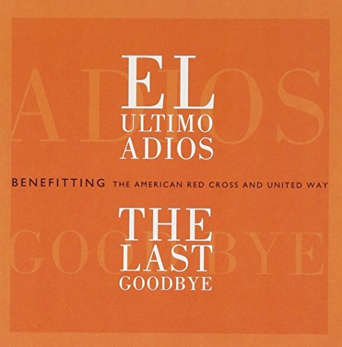 El Ultimo Adios (The Last Goodbye)