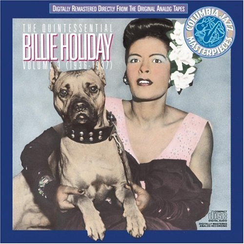 The Quintessential Billie Holiday, Vol. 3 (1936-1937)