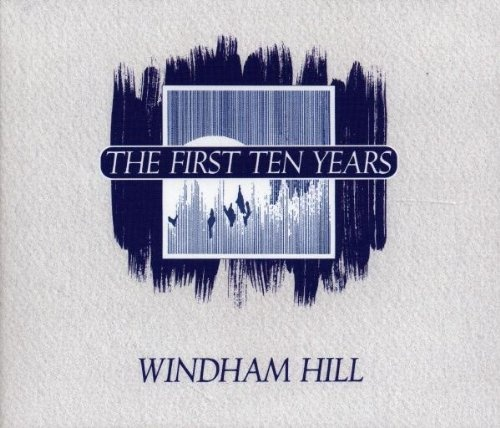 Windham Hill: The First Ten Years
