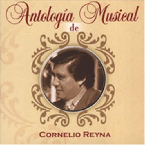 Antologia Musical de Cornelio Reyna
