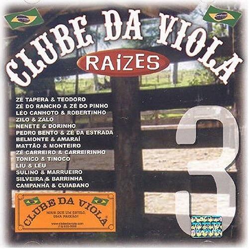 Clube da Viola Raizes, Vol. 3