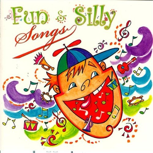Fun and Silly Songs