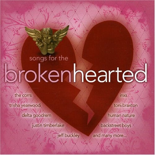 Songs for the Broken Hearted [Sony BMG]