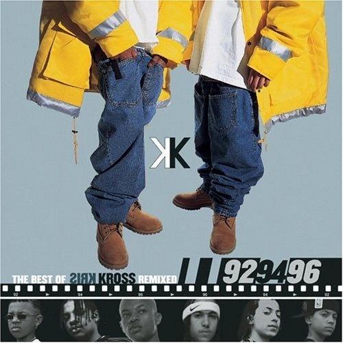 The Best of Kriss Kross Remixed: 92 94 96 EP