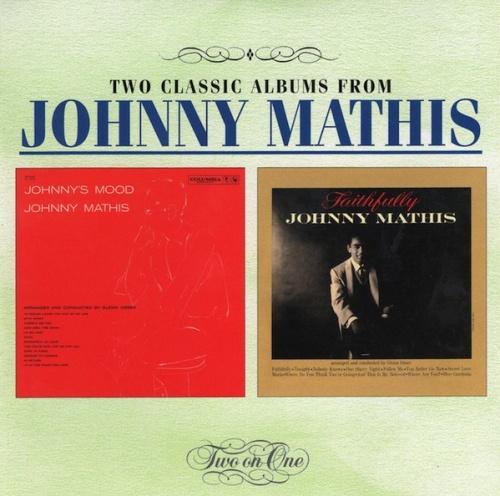 Faithfully/Johnny's Mood