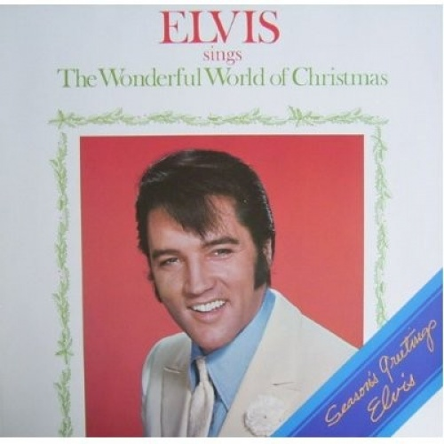 Elvis Sings the Wonderful World of Christmas - Elvis Presley ...
