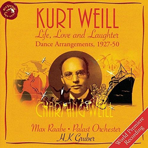 Kurt Weill: Life, Love, and Laughter, Dance Arrangements 1927-50