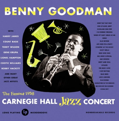 Live at Carnegie Hall: 1938 Complete - Benny Goodman | Songs