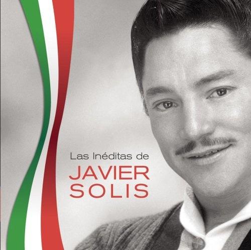 Las Inéditas de Javier Solis