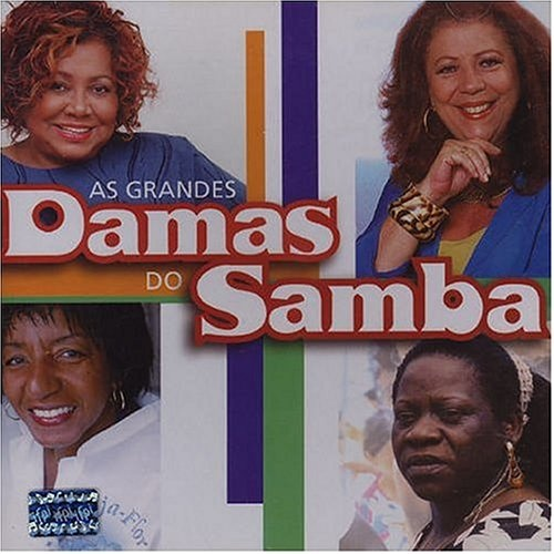 As Grandes Damas Do Samba