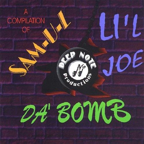 A Compilation of Sam-U-L, Lil Joe and Da Bomb