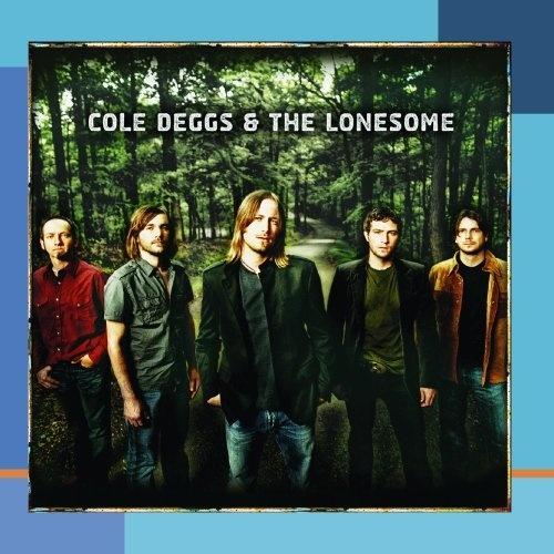 Cole Deggs & the Lonesome