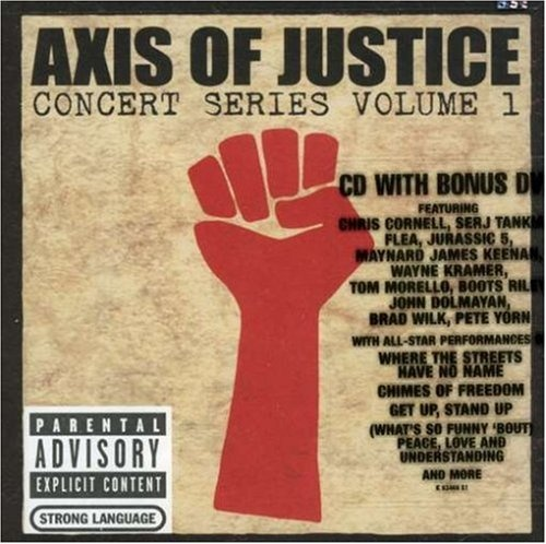 Axis of Justice Concert Series, Vol. 1