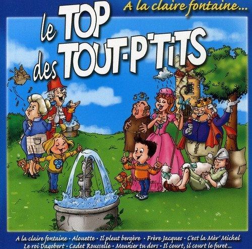 Le Top des Tout P'tits : A LA Claire Fon