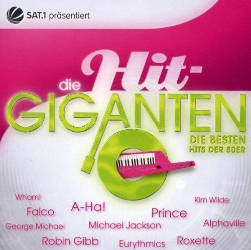 Die Hit Giganten: Hits der 80er