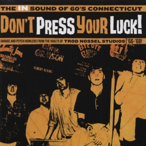 Don't Press Your Luck! The in Sound of 60's Connecticut