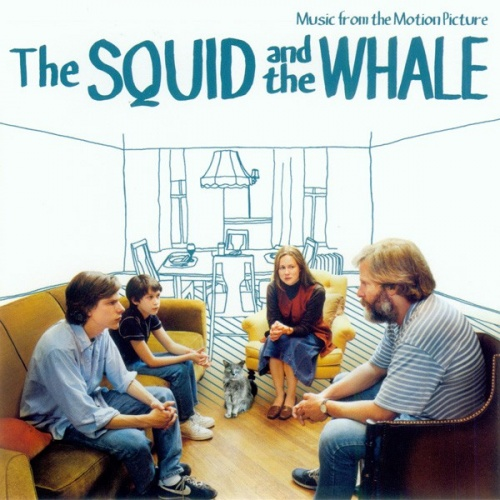 The Squid and the Whale [Music from the Motion Picture]