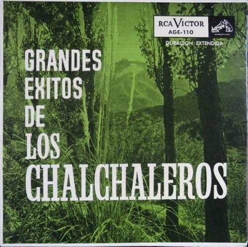 Los Grandes Exitos de Los Chalchaleros
