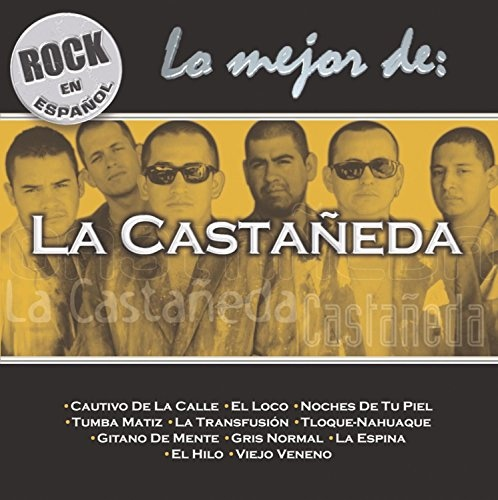 Rock en Español: Lo Mejor de la Castañeda