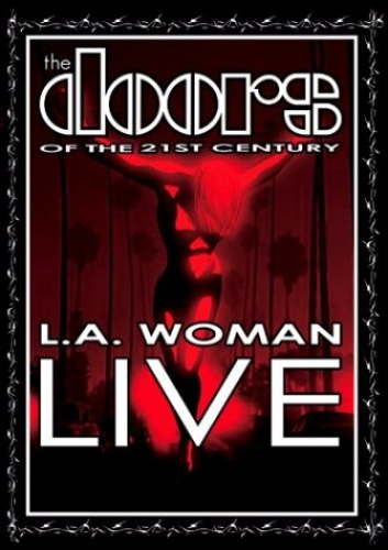 L A  Woman Live - The Doors of the 21st Century | Songs