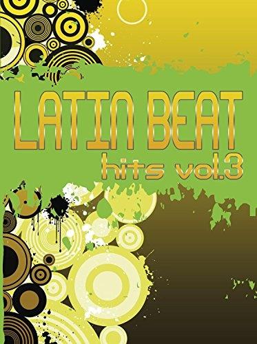 Latin Beat Hits, Vol. 3