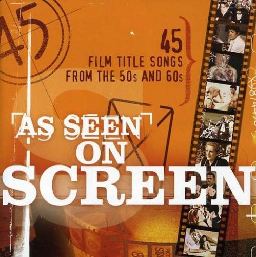 As Seen on Screen: Film Title Songs from the 50s and 60s
