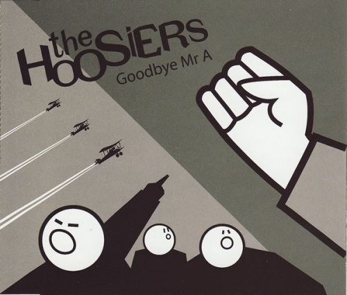 Goodbye Mr  A - The Hoosiers | Releases | AllMusic