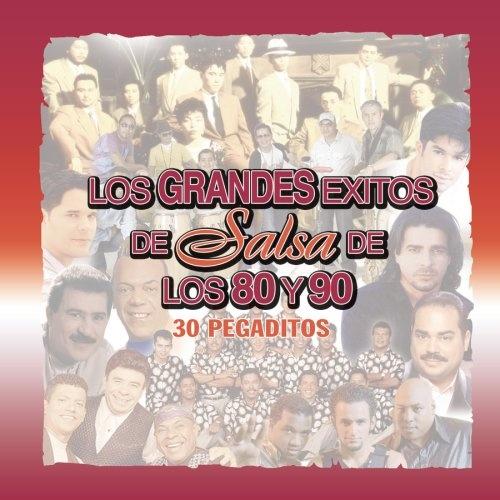 Los Grandes Exitos de Salsa de Los 80 Years