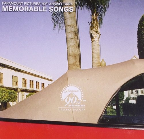 Paramount Pictures 90th Anniversary: Memorable Songs