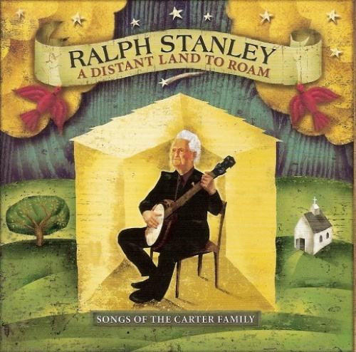 A Distant Land to Roam: Songs of the Carter Family