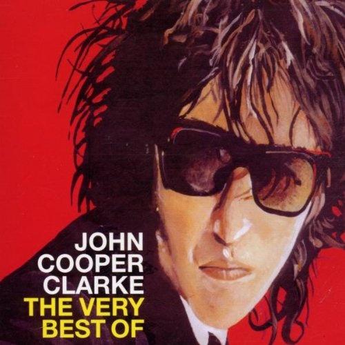 The Very Best of John Cooper Clarke