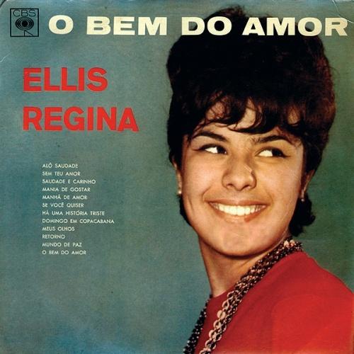 O Bem Do Amor - Elis Regina | Songs, Reviews, Credits