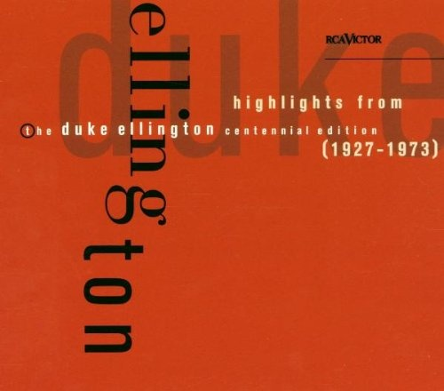 Highlights from the Duke Ellington Centennial Edition, 1927-1973