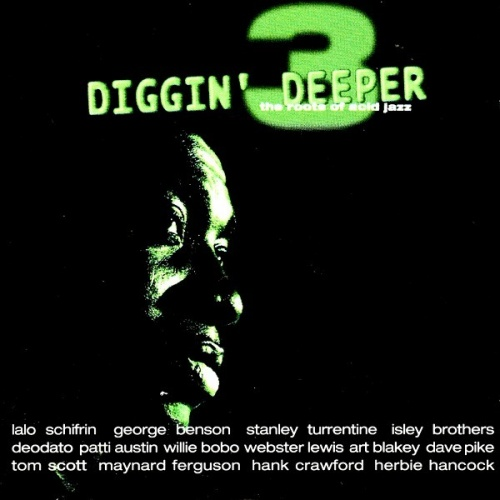 Diggin' Deeper: The Roots of Acid Jazz, Vol. 3