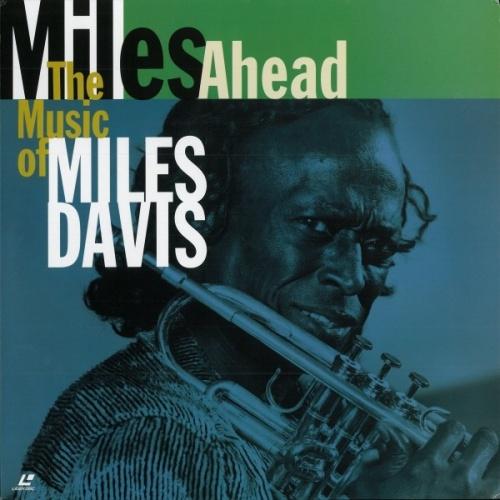 Miles Ahead: Music of Miles Davis