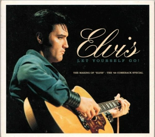 Let Yourself Go: The Making of Elvis - The Comeback Special