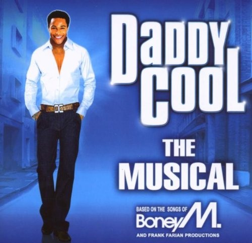 Daddy Cool: The Musical