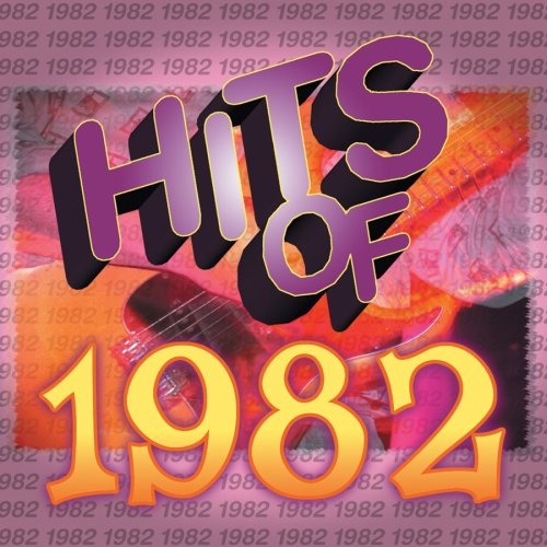 Hits of 1982