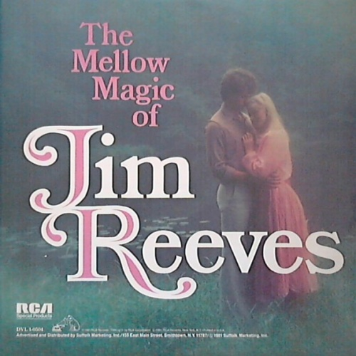 The Mellow Magic Of Jim Reeves
