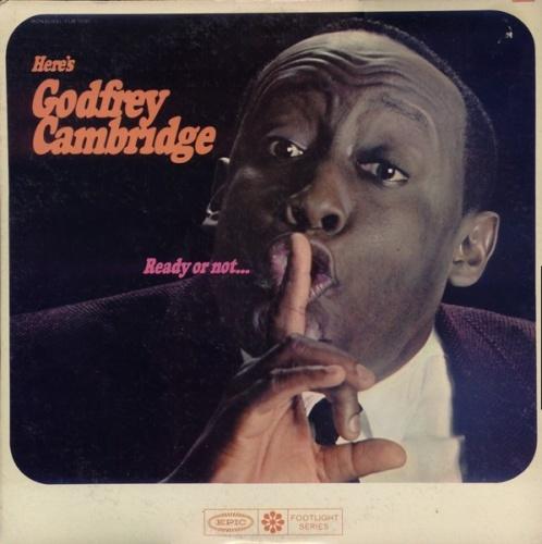 Ready or Not...Here's Godfrey Cambridge
