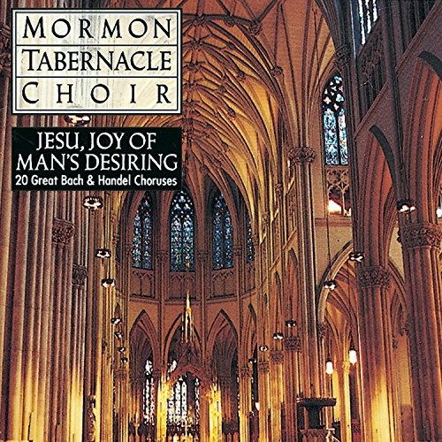 Jesu, Joy of Man's Desiring: 20 Great Bach & Handel Choruses