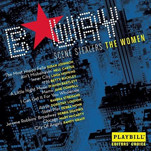Broadway Scene Stealers: The Women